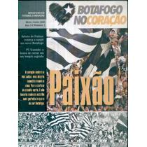 Revista Botafogo No Coração 01 Jun 05 Uma Paixão Sem Limites