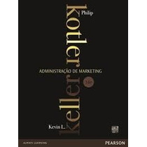 Livro Administrção De Marketing Philip Kotler E Kevin Pear