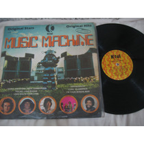 Lp Vinil - Music Machine - Original Hits
