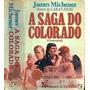 Livro A Saga Do Colorado James Michener