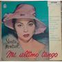 Lp - (219) - Oferta - Sarita Montinel - Mi Último Tango