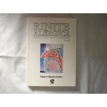 Livro - Rinite Alérgica - Fábio F. Morato Castro