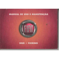 Manual Proprietário Uno Ou Fiorino 2008 2009 Original