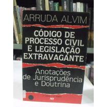 Código De Processo Civil E Legislação Extravagante - Arruda