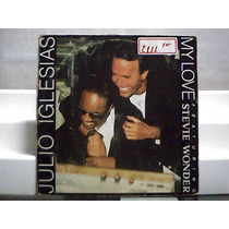 Julio Iglesias E Stevie Wonder My Love Lp Single Cbs 1988