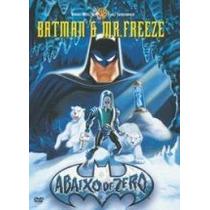 Dvd Original Do Filme Batman E Mr. Freeze - Abaixo De Zero