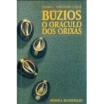 Livro Buzios - O Oraculo Dos Orixas Monica Buonfiglio