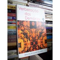 Verberação Dos Demônios, Walmor Marcellino