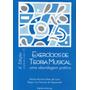Livro Exercícios De Teoria Musical + Cd P/ Excercicios