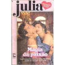 Livro Julia Magia Da Paixão Margaret Mayo Nº 566