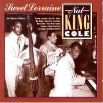 Cd Nat King Cole - Sweet Lorraine