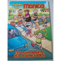 Turma Monica - Trabalho Infantil, Nem De Brincadeira!