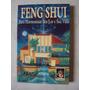 Feng Shui Para Harmonizar Seu Lar E Sua Vida-pier Campadello