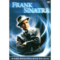 Dvd- Frank Sinatra - Rare Broadcast - Frete Grátis