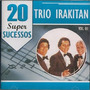 Cd Trio Irakitan 20 Super Sucessos Vol 1