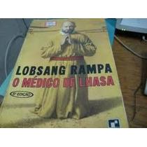 Livro- O Médico De Lhasa- Lobsang Rampa 7a Ed.-frete Gratis