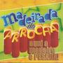 Cd Madeirada Do Arrocha - Aqui A Madeira É Pesa Frete Gratis