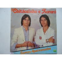 Disco Vinil Lp Chitãozinho E Xoxoró Somos Apaixonados Lindoo