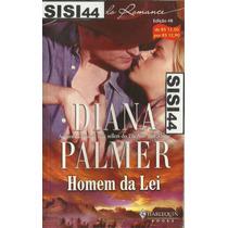 Diana Palmer Homem Da Lei Rainhas Do Romance Nº48 Harlequin