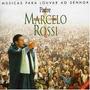 Cd Padre Marcelo Rossi - Musicas Para Louvar