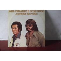 Lp Milionario E Jose Rico Estrada Da Vida
