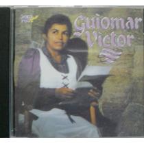 Cd : Guiomar Victor - Deus Abre Portas - Frete Gratis