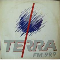 Terra Fm 99,9mhz Lp Coletanea