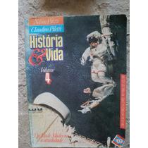 Livro - História & Vida Volume 4 - Nelson Piletti & Claudino