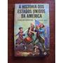 Livro A História Dos Estados Unidos Da América Segunda Parte