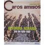 Revista Caros Amigos Especial Nº18
