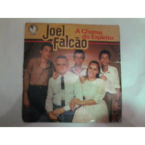 A Chama Do Espírito - Joel Falcão - Disco Vinil Lp
