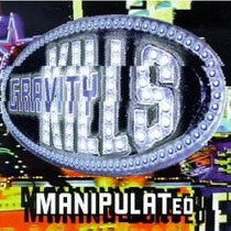Cd - Gravity Kills - Manipulated