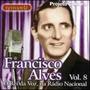 Cd Francisco Alves - O Rei Da Voz, Na Rádio Nacional Vol. 8