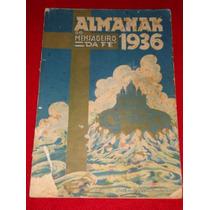 Almanak Do Mensageiro Da Fé De 1936 Raríssimo Único Mercado