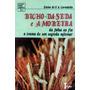 Livro: Bicho-da-seda E Amoreira - Elaine Corradello - 1987