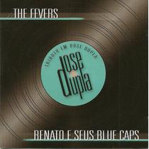 Tributo Em Dose Dupla The Fevers Renato E Seus Blue Caps