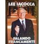 Falando Francamente Lee Iacocca