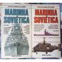 2 Livros: Marinha Soviética - Volumes 1 E 2 Capa Dura De1982 Original