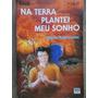 Na Terra Plantei Meu Sonho  Mario Kuperman