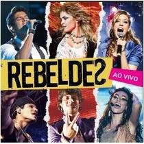 Cd Rebeldes - Ao Vivo 2012 (novela Da Record)