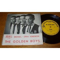 The Golden Boys - Compacto De Vinil (p) 1965.