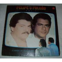 Lp Felipe E Falcão - Olhando Em Seus Olhos Vol 3 - 1989