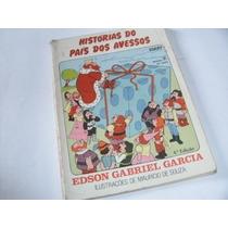 Livro Historias Do Pais Dos Avessos Edson Gabriel Garcia