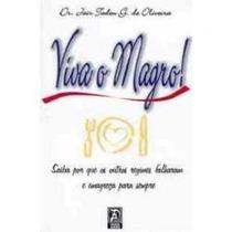 Viva O Magro!