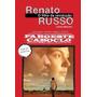 Livro-renato Russo-o Filho Da Revolução- Ed.especial+ Brinde