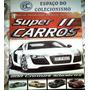 Album Figurinhas Super Carros 2 2010 Compl. P/ Colar