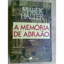 Livro - A Memória De Abraão - Romance - Marek Halter