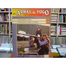 Revista / Fascículo - Armas De Fogo Nº22