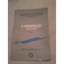 Livro - A Dissertação Teoria E Prática 2ª Edição - Angelo