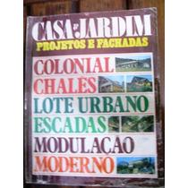 Revista Casa & Jardim - No 276/a - Ano De 1978